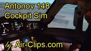 Antonov 148 Cockpit Flight from Captain's Seat in Kiev Flight Training Center by [AirClips]