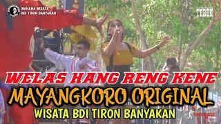 Download WELAS HANG RENG KENE - MAYANGKORO ORIGINAL voc. Reni Marcelina & Dian Diana