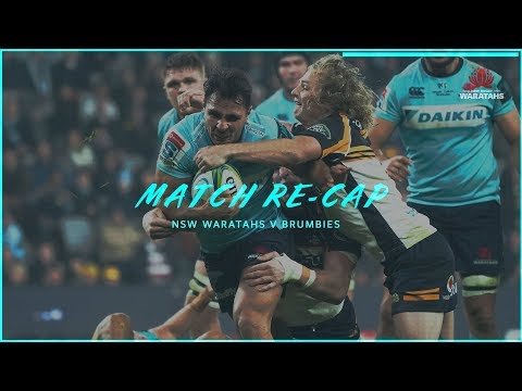 Match Re-cap: NSW Waratahs v Brumbies