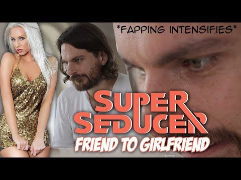 SADNESS AND SEXUALITY! - Super Seducer: Friend to Girlfriend