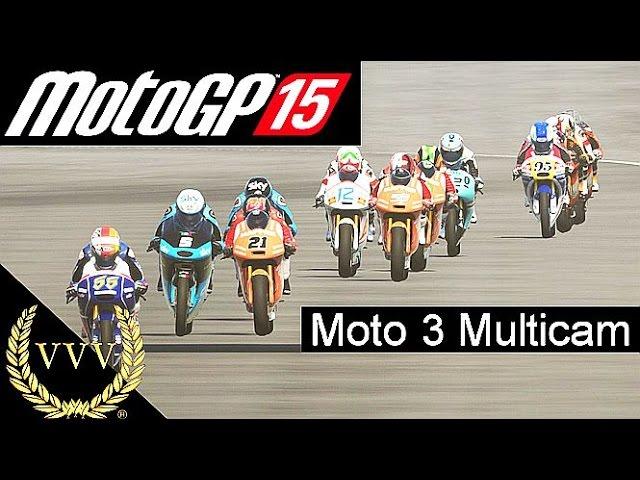 MotoGP 15 Moto3 Multicam Gameplay
