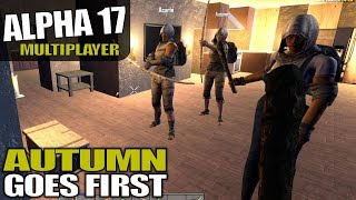 ALPHA 17 | AUTUMN GOES FIRST | 7 Days to Die Multiplayer Alpha 17 Gameplay | S04E03
