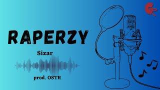 1. Sizar - Raperzy (prod. OSTR)