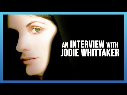 An Interview with Jodie Whittaker