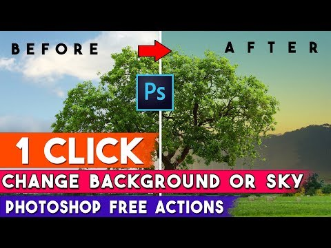 1 Click Background Change Or Replace SKY Photoshop Actions ⏬