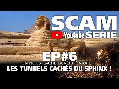 SCAM YS EP#6 : LES TUNNELS CACHES DU SPHINX !