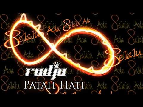 Radja - Patah Hati (Official Music Audio)
