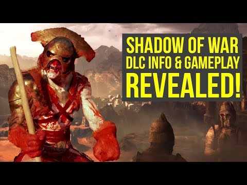 Shadow of War DLC Release Date & Gameplay & A Ton Of Info REVEALED (Shadow of War Expansion Pass)
