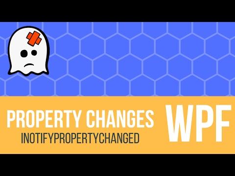 C# WPF Tutorial - Using INotifyPropertyChanged