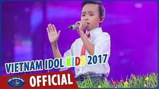 vietnam idol kids 2017 - ho van cuong hau idol kids nhu the nao