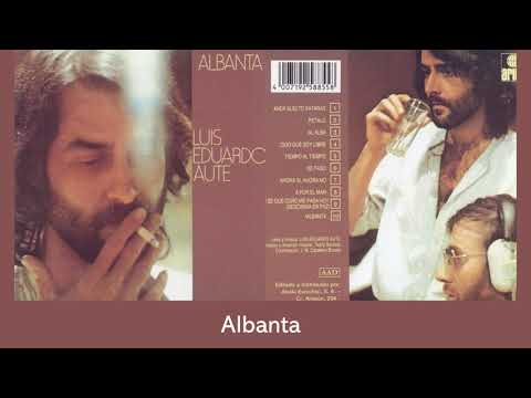 Albanta/Luis Eduardo Aute 1978 (Audio/Lyric)