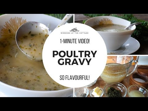 POULTRY GRAVY   1 Minute Video! Rich & Flavourful
