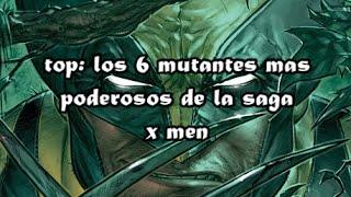 ENTERATE CUAL ES EL MUTANTE MAS PODEROSO DE LOS X MEN¡¡