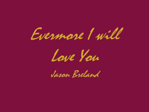 Christian song -Evermore i will love you-Jason Breland