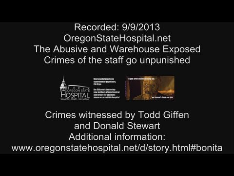 Oregon State Hospital, new Bonita Tucker scandal details.. set up by Barack Obama. obamasweapon.com