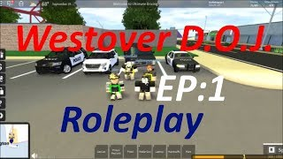 Westover Roblox Police Roleplay D.O.J. EP:1