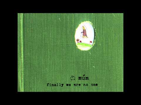 Múm - Green Grass of Tunnel [HD]
