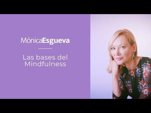 las-bases-del-mindfulness.-por-mónica-esgueva