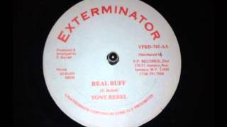 Tony Rebel - Real Ruff