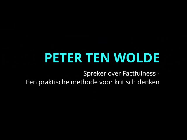 Showreel Peter ten Wolde & Factfulness