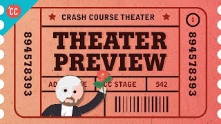 Crash Course Theater and Drama Preview!