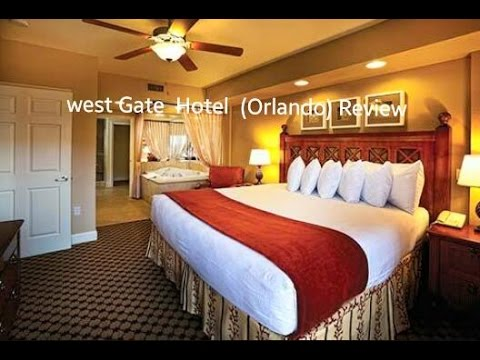 WEST GATE ORLANDO, FL 2015  HOTEL REVIEW