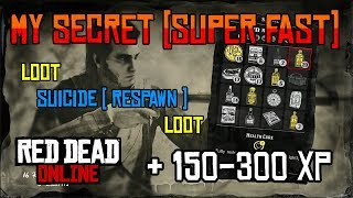 Red Dead Online LOOT SUICIDE (SPAWN) LOOT + XP GLITCH/EXPLOIT *NEW*  MY SECRET