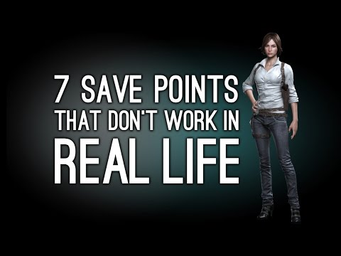 7 Save Points That Don't Work in Real Life, We Tried