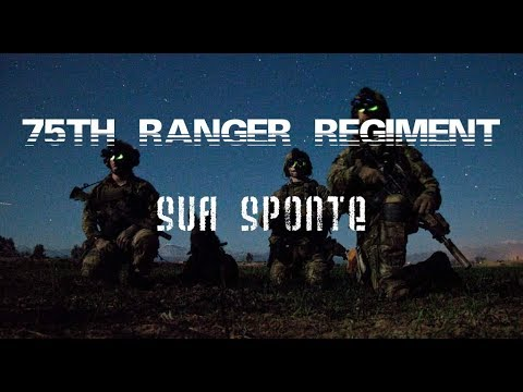 "75th Ranger Regiment || ""Sua Sponte"""
