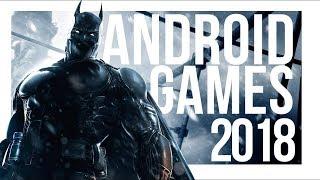 Top 10 Best Android Games 2018 (Offline & Online)