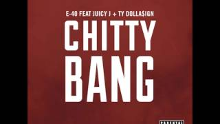 Скачать E 40 Feat Juicy J Ty Dolla Ign Chitty Bang Acapella 99 BPM