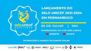 Lançamento do Selo Unicef 2021-2024 em Pernambuco