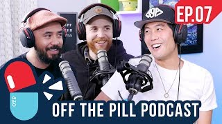 Off The Pill Podcast #7 - Ghost Hunting, Challenge Dangers, How Greg Met Ryan