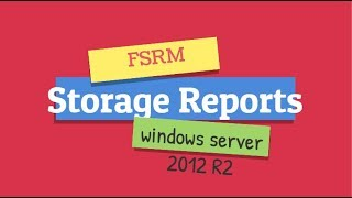 Storage Reports by FSRM on Windows Server 2012 R2 in Hindi