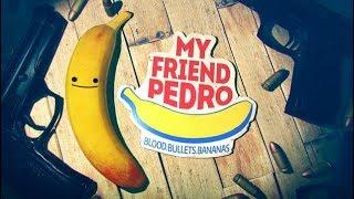 #1【My Friend Pedro】ムハクの実況アクション