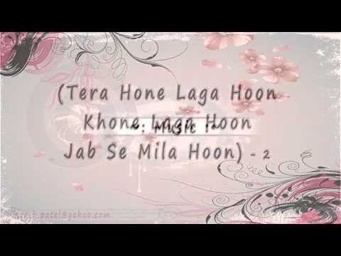 tera-hone-laga-hoon-[full-song]-lyrics-ajab-prem-ki-gajab-ka.mp4