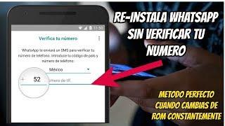 Instala WhatsApp las veces que quieras sin CONFIRMAR TU NUMERO