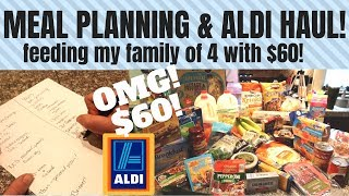 MEAL PLANNING AT ALDI! FEEDING MY FAMILY FOR A WEEK WITH $60!