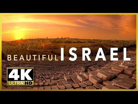 BEAUTIFUL ISRAEL / HOLY LAND Top Tourist Destinations, 4K Ultra HD