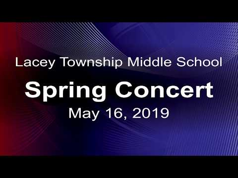 Lacey Township Middle School Spring Concert 5-16-19