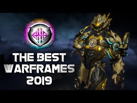 BEST WARFRAMES 2019 | GHS TOP-TIER LIST