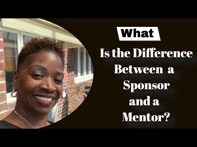 What's The Difference Between a Sponsor and a Mentor | Successful Solution Method