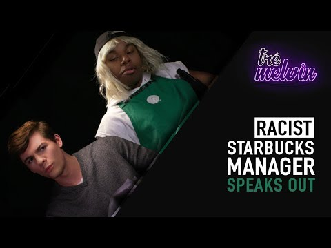 Racist Starbucks Manager Speaks Out (feat. Jordan Doww)