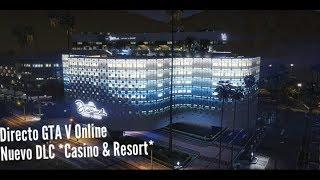 *Casino & Resort* Nuevo DLC GTA V -PS4-  (DIRECTO)