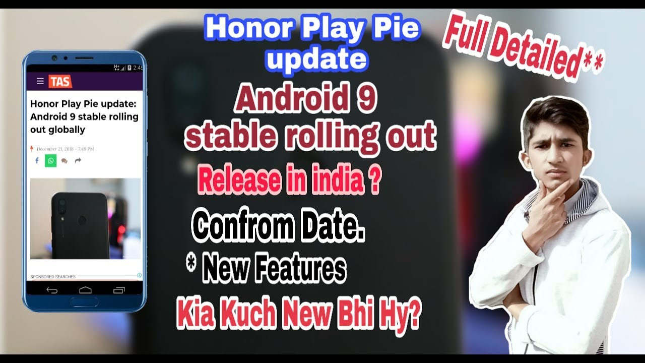Honor Play Pie update: Android 9 stable rolling out globally || India update