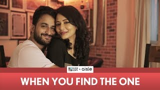 FilterCopy | When You Find The One | Ft. Veer Rajwant Singh and Megha Burman