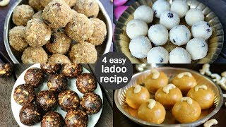 4 easy & quick ladoo recipes | instant laddu recipes | indian ladoo recipe