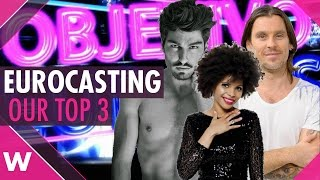 Spain Eurocasting: Our Top 3 for Objetivo Eurovision 2017
