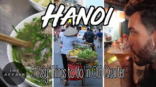 THE HUSTLE OF HANOI, VIETNAM   FOOD, CULTURE AND...BEER!