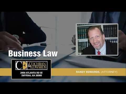 What Types Of Business Law Matters Does The Law Firm Of Cochran & Edwards Handle In Georgia?